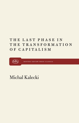 The Last Phase in Transformation - Kalecki, Michal