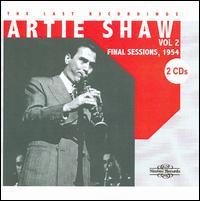 The Last Recordings, Vol. 2: Final Sessions 1954 - Artie Shaw