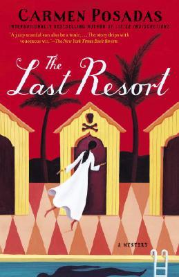 The Last Resort: A Mystery - Posadas, Carmen