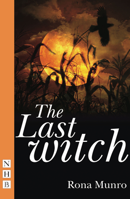 The Last Witch - Munro, Rona