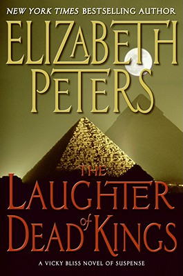 The Laughter of Dead Kings - Peters, Elizabeth