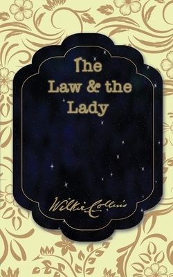 The Law and the Lady - Collins, Wilkie