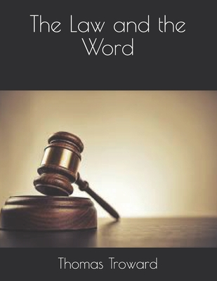 The Law and the Word - Troward, Thomas