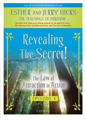 The Law of Attraction in Action: Episode V -