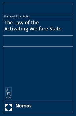 The Law of the Activating Welfare State - Eichenhofer, Eberhard (Editor)