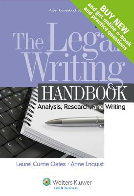 The Legal Writing Handbook: Analysis, Research, and Writing - Oates, Laurel Currie