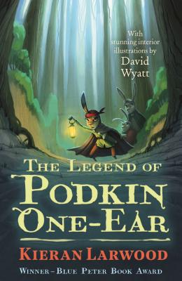 The Legend of Podkin One-Ear - Larwood, Kieran