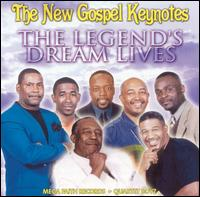 The Legend's Dream Lives - New Gospel Keynotes