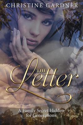 The Letter: A Family Secret Hidden for Generations - Gardner, Christine Margaret