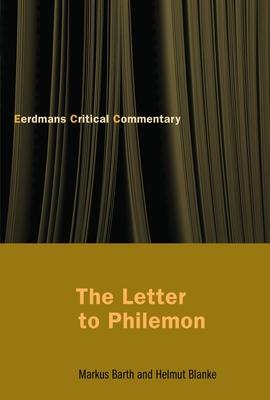 The Letter to Philemon - Barth, Markus, and Blanke, Helmut