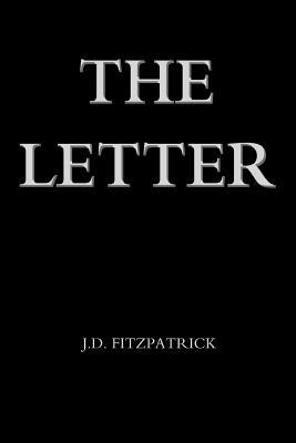 The Letter - Fitzpatrick, J D