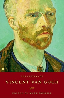 The Letters of Vincent Van Gogh - Roskill, Mark (Editor)
