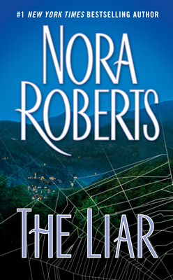 The Liar - Roberts, Nora
