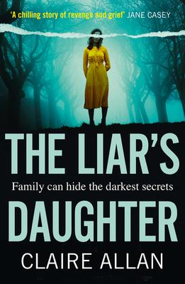 The Liar's Daughter - Allan, Claire