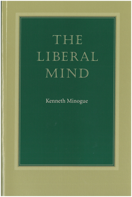 The Liberal Mind - Minogue, Kenneth