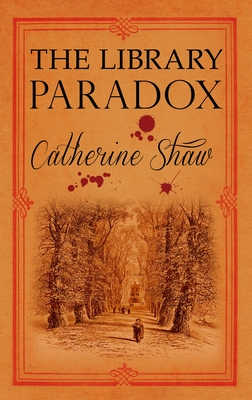The Library Paradox - Shaw, Catherine