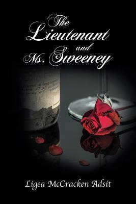 The Lieutenant and Ms. Sweeney - Adsit, Ligea