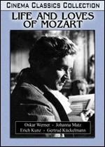 The Life and Loves of Mozart - Hans Sinarowsky; Karl Hartl