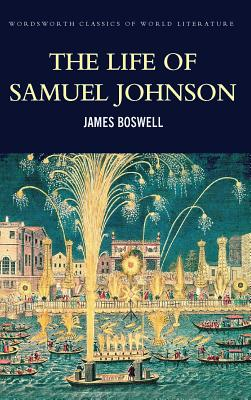 The Life of Samuel Johnson - Boswell, James, and Calder, Angus (Introduction by), and Griffith, Tom (Series edited by)