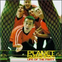 The Life of the Party - The Planet Smashers