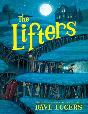 The Lifters - Eggers, Dave