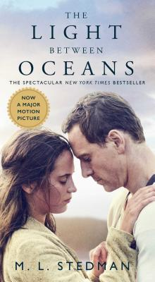 The Light Between Oceans - Stedman, M L