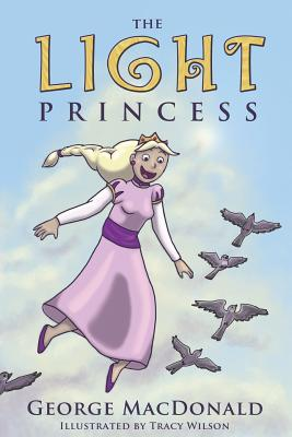 The Light Princess - MacDonald, George, and Onesimus (Preface by)