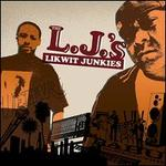The Likwit Junkies