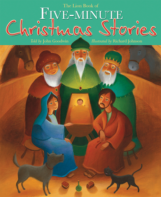 The Lion Book of Five-minute Christmas Stories - Goodwin, John