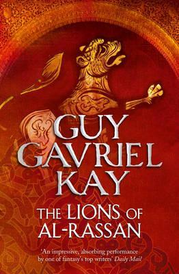 The Lions of Al-Rassan - Kay, Guy Gavriel