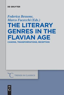 The Literary Genres in the Flavian Age - Bessone, Federica (Editor)