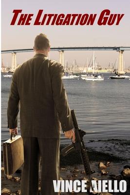 The Litigation Guy - Aiello, Vince