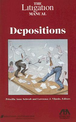 The Litigation Manual: Depositions - American Bar Association