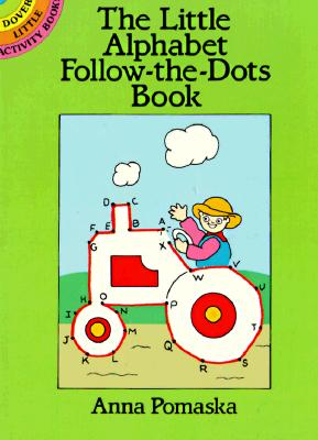 The Little Alphabet Follow-The-Dots Book - Pomaska, Anna