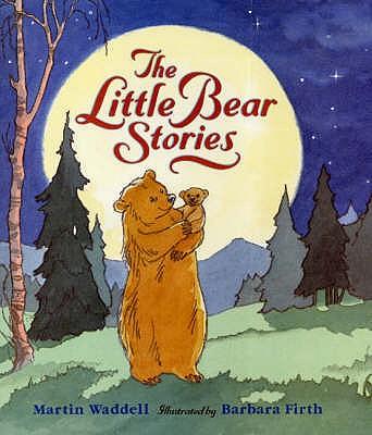The Little Bear Stories - Waddell, Martin