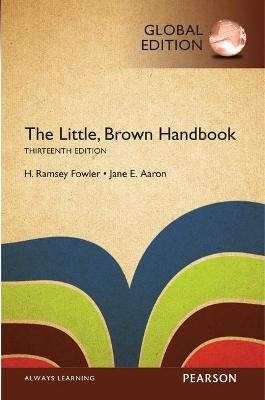 The Little, Brown Handbook, Global Edition - Aaron, Jane E., and Fowler, H. Ramsey