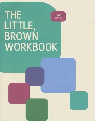 The Little, Brown Workbook - Gorrell, Donna