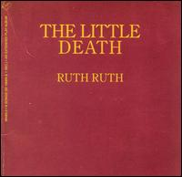 The Little Death - Ruth Ruth