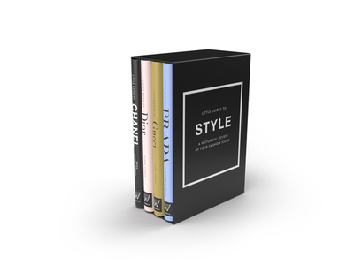 The Little Guides to Style: A Historical Review of Four Fashion Icons - Baxter-Wright, Emma, and Homer, Karen, and Graves, Laia Farran