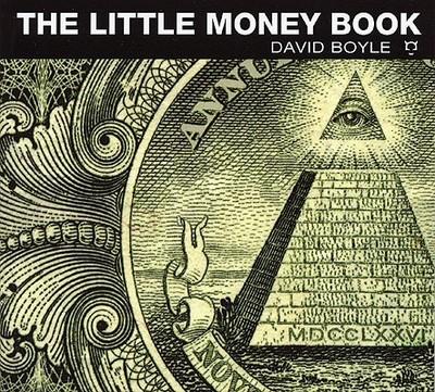 The Little Money Book - Boyle, David