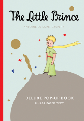 The Little Prince Deluxe Pop-Up Book - De Saint-Exupery, Antoine