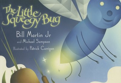 The Little Squeegy Bug - Martin, Bill, and Sampson, Michael