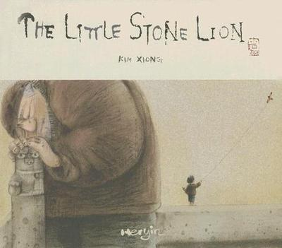 The Little Stone Lion - Xiong, Kim