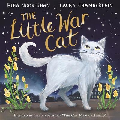 The Little War Cat - Khan, Hiba Noor