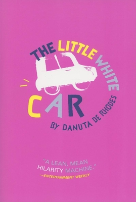 The Little White Car - de Rhodes, Danuta