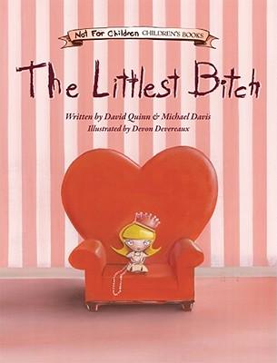 The Littlest Bitch - Quinn, David