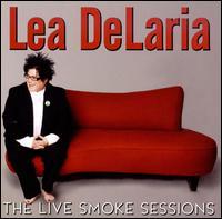 The Live Smoke Session - Lea DeLaria