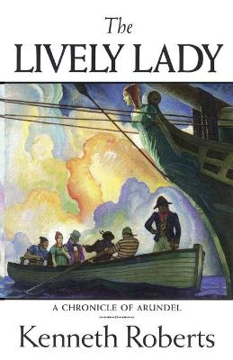The Lively Lady - Roberts, Kenneth