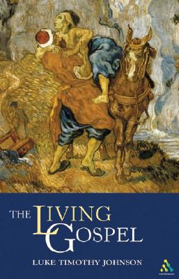 The Living Gospel - Johnson, Luke Timothy