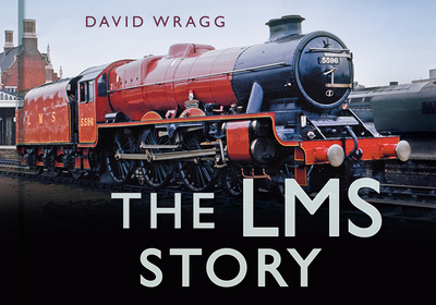 The LMS Story - Wragg, David